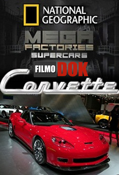 Мегазаводы: Суперавтомобили: Корвет ZR1 / Megafactories: Supercars: Corvette ZR1 (2011, National Geographic, HD 720)